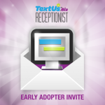 Receptionist Early Invites are out!