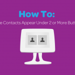 How To: Make Contacts Appear Under Two or More Buttons