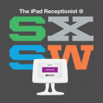 The iPad Receptionist @ SXSW 2014