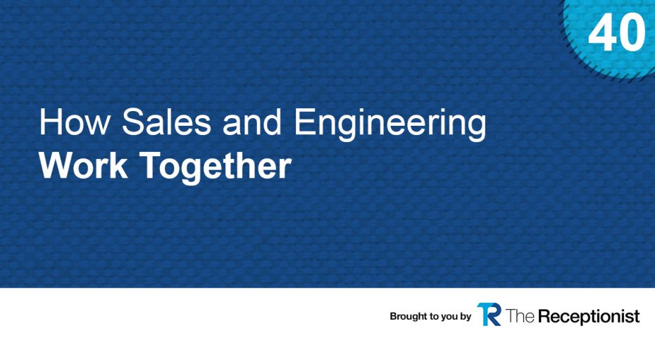 Sales and engineering teams