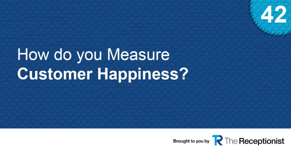 Measuring Customer Happiness