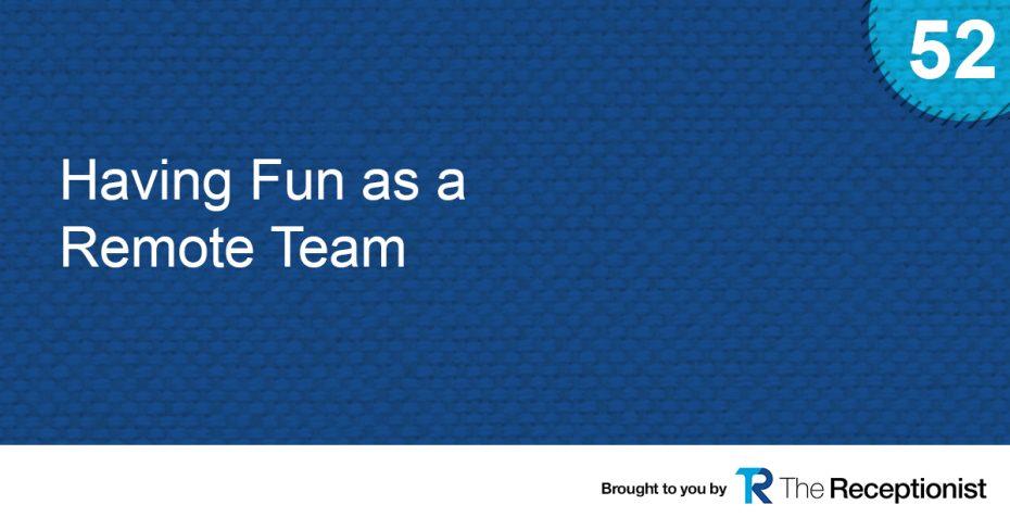 Remote Team Fun